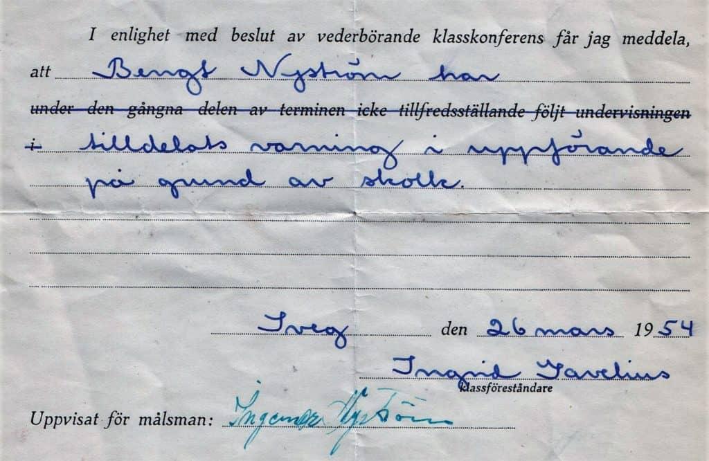 Varning utfärdad för skolk, inte alldeles smärtfritt för Bengt att ta med hem till pappa Ingemar för underskrift. Foto: Mats Haldosén