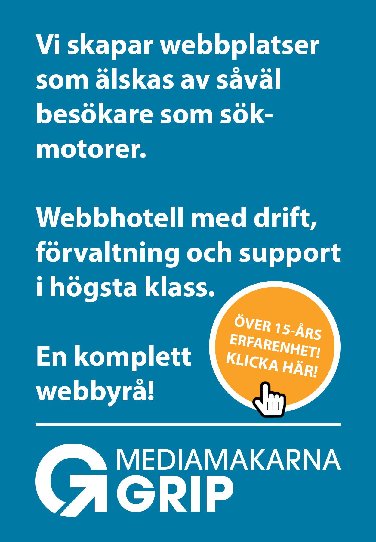 Webbyrå Mediamakarna Grip. Vi skapar webbplatser som älskas av såväl besökare som sök- motorer. Webbhotell med drift, förvaltning och support i framkant.